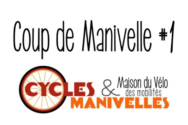 Newsletter - Coup de Manivelles #1