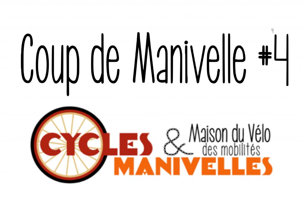 Newsletter - Coup de Manivelles #4