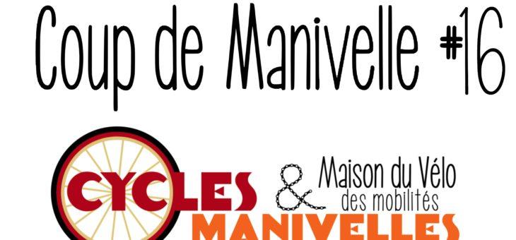 Newsletter – Coup de Manivelle #16
