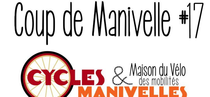 Newsletter – Coup de Manivelle #17