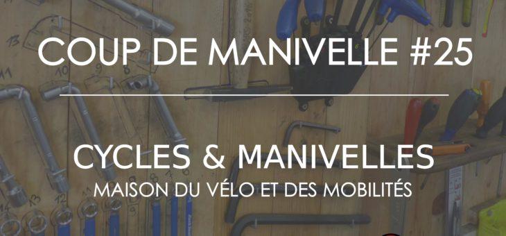 Newsletter – Coup de Manivelle #25
