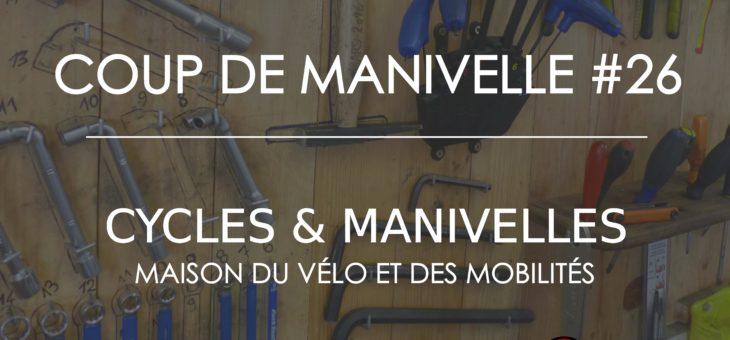 Newsletter – Coup de Manivelle #26